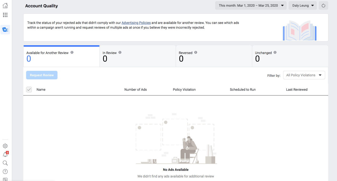 Facebook Ad Manager users can go onto the Account Quality page in order to request for a manual review of their rejected ads.