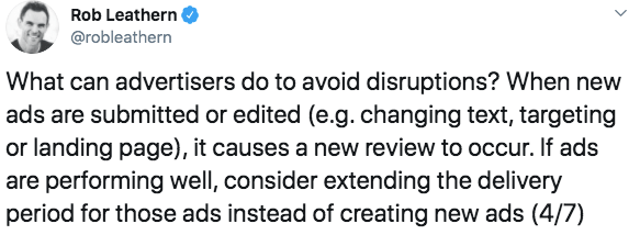Rob Leathern tweets how to avoid disruptions in ads by telling people to don't change ads that are performing well due to any changes will result in a new review.